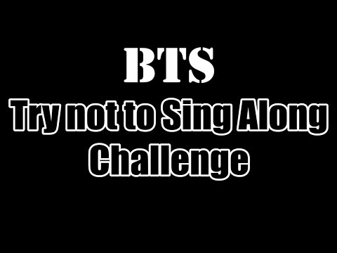 BTS Try Not To Sing/Hum Along Challenge