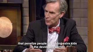 Bill Nye Suggests POPULATION CONTROL to stop Climate Change - Bill Nye Saves the World