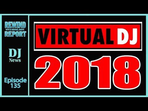 Virtual DJ 2018 on The Rewind Report with DJ Michael Joseph -  e135