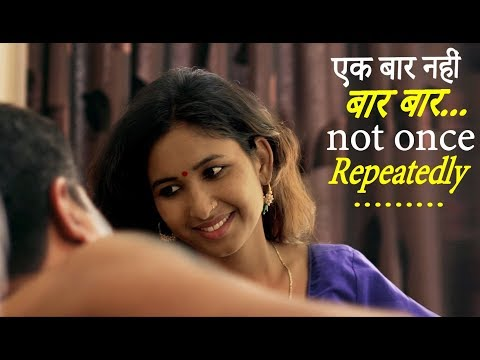 Xxx Mp4 Ek Baar Nahi Baar Baar एक बार नहीं बार बार New Hindi Movie 2019 FWFOriginals 3gp Sex
