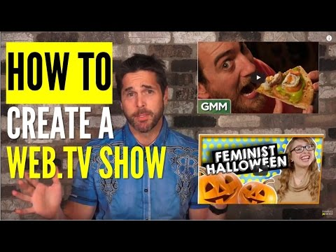 How to Create an Epic Web.TV Show - 10 Proven Steps