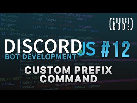 Discord.js Bot Development - Custom Prefix Command - Episode 12