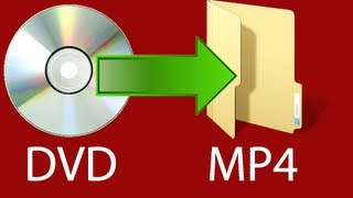Download How to Convert a DVD to MP4 for FREE