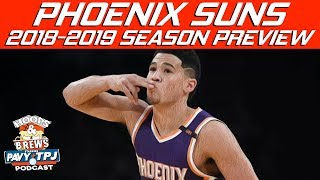 2018-2019 Phoenix Suns Season Preview (feat The Schmo) | Hoops N Brews