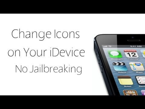 Change Icons On Your iDevice Without Jailbreaking