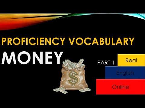 PROFICIENCY VOCABULARY- MONEY, Part 1