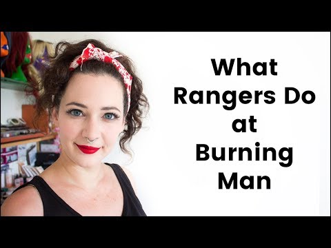 What Rangers At Burning Man Do