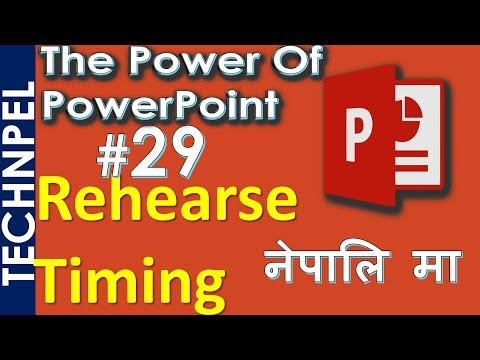 Make a PowerPoint Presentation run Automatically - Self-running PPT - Rehearse Timing PPT in Nepali