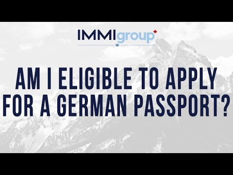 Am I eligible to apply for a German passport?