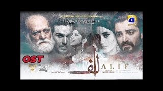 Alif | Full OST | Hamza Ali Abbasi | Ahsan Khan | Sajal Aly | Kubra Khan | Geo TV | Har Pal Geo