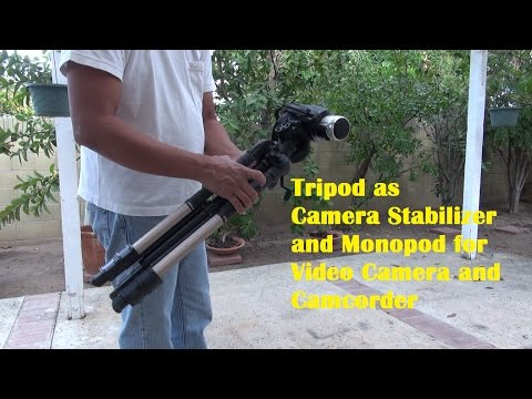 Tripod as Monopod and Camera Stabilizer for Video Camera and Camcorder