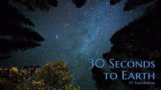 ''30 Seconds to Earth'' Ft. Tony2Metal | SCI-FI HORROR ANTHOLOGY