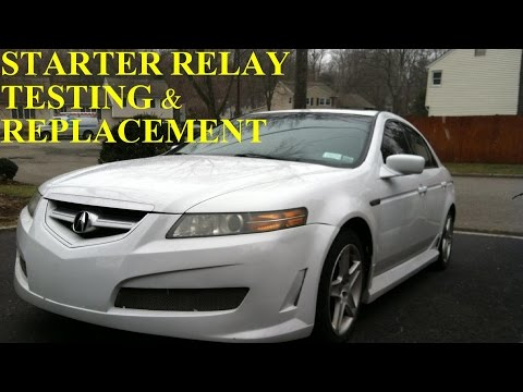 Acura TL Starter Relay Test and Replacement