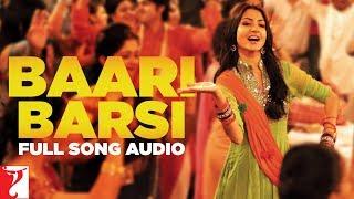 Baari Barsi - Full Song Audio | Band Baaja Baaraat | Harshdeep | Labh | Salim | Salim-Sulaiman