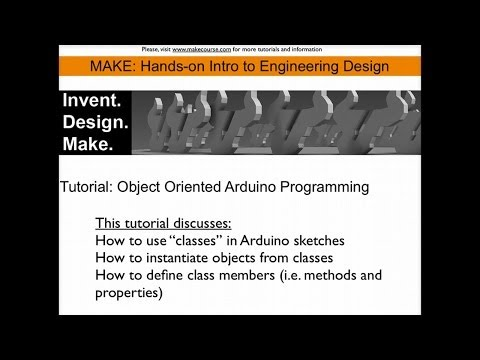 Tutorial: Object Oriented Programming with the Arduino