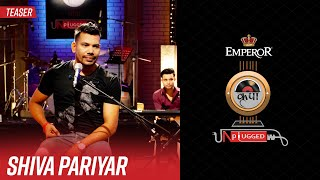 Shiva Pariyar | Emperor Kripa Unplugged | Season 3 (Teaser)