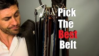 How To Pick The Best Belt For Your Outfit | 6 Belt Wearing Tips