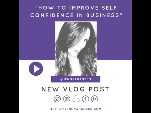 How to Improve Self Confidence Starting a Business:  Just Start