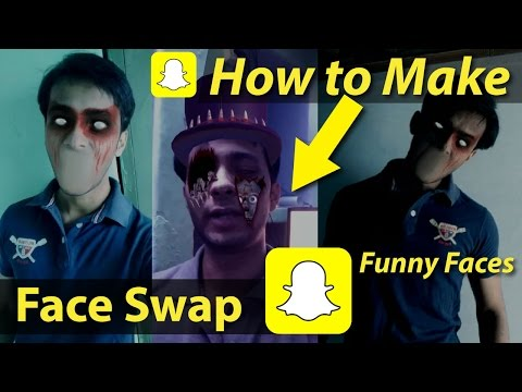 How to Make Funny Faces or Face Swap in Snapchat