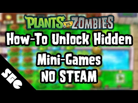 How-To Unlock Removed/Hidden Mini-Games in Plants vs. Zombies