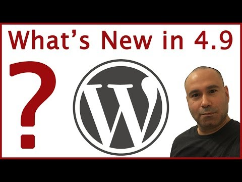 What's New in WordPress 4.9 Update? Overview of New Features