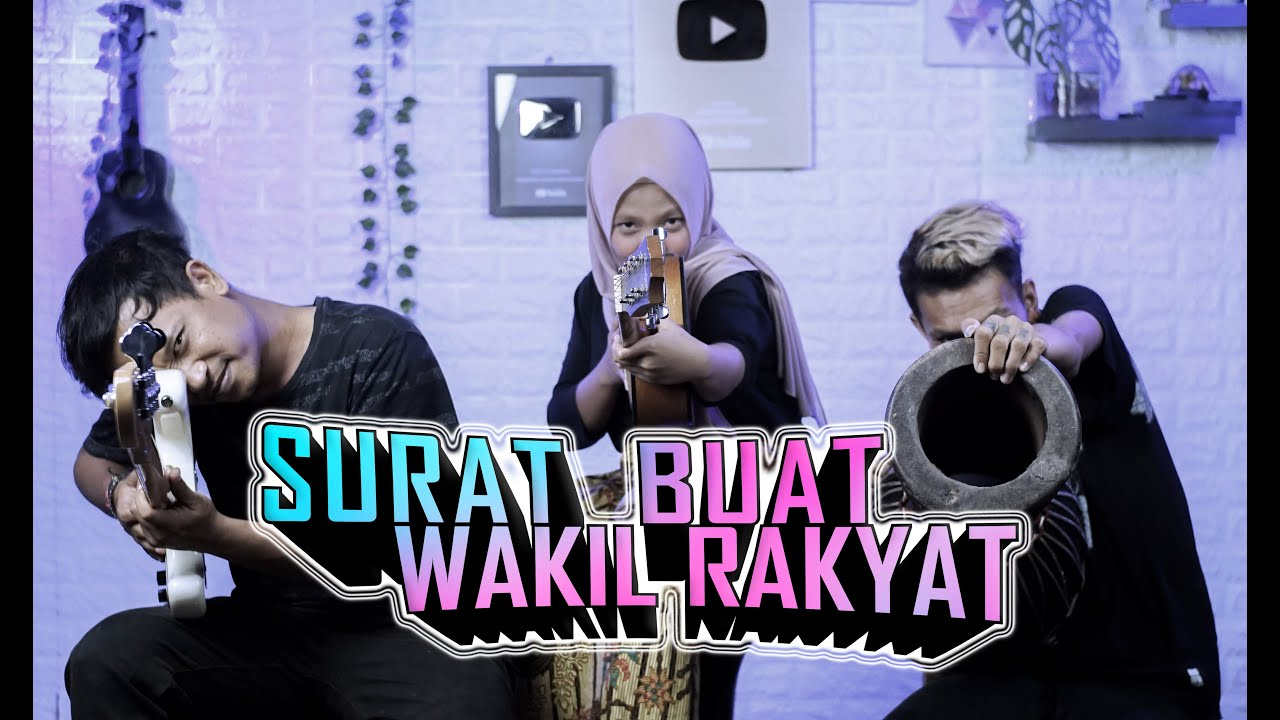 IWAN FALS - SURAT BUAT WAKIL RAKYAT Cover by Ferachocolatos ft. Gilang & Bala