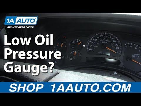 Why does my Oil Pressure Gauge Read Low Chevy Silverado Suburban Tahoe GMC Sierra Yukon