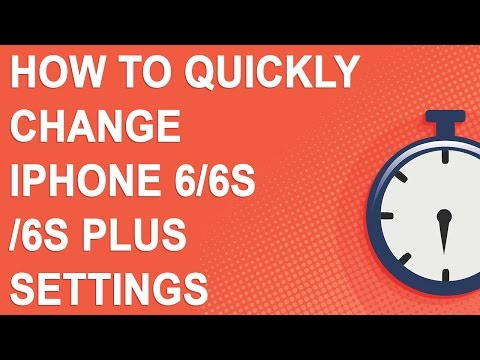 How to quickly change iPhone 6/6S/6S Plus settings (2 minute video)