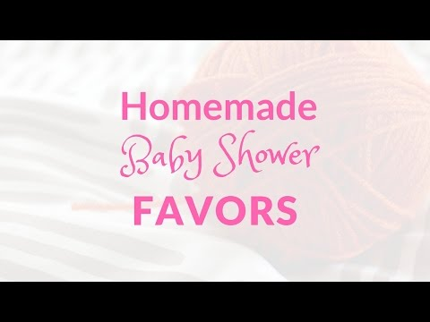 Homemade Baby Shower Favors for the Perfect & Inexpensive Baby Shower