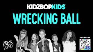 KIDZ BOP Kids - Wrecking Ball (KIDZ BOP 25)