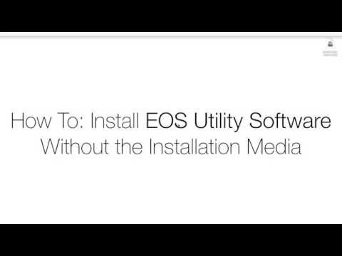 How To: Install Canon EOS Utility Software without the CD (Mac OS X)