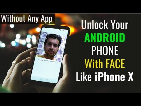 Unlock Your Android Phone with FACE ID Like iPhone X