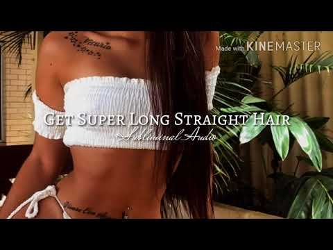 Get Super Long Straight Hair || Subliminal Audio ||