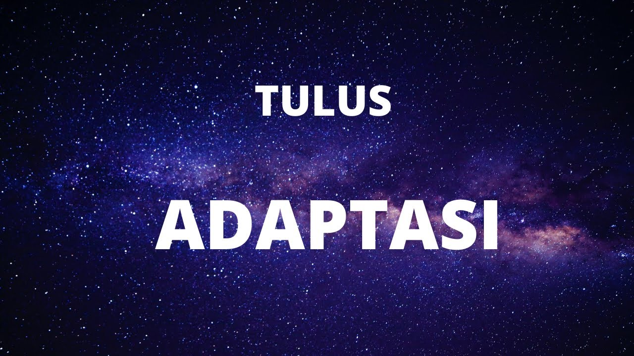 Download TULUS - Adaptasi (Official Lyric Video) MP3 Gratis