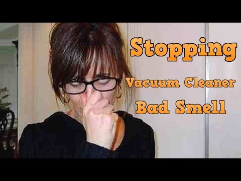 Tips for Stopping A Vacuum Cleaner from Bad Smell