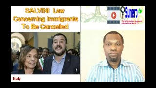 SALVINI Law Concerning Immigrants To Be Cancelled