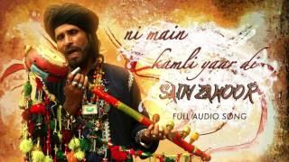 Ni Main Kamli Yaar Di ( Full Audio Song)   Sai Zahoor  Latest Punjabi Song 2016   Speed Records