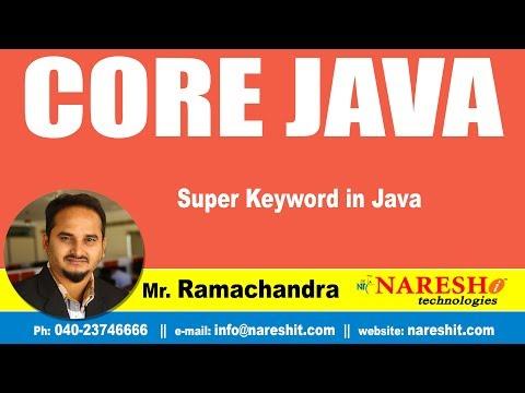 Core Java Tutorials | Super Keyword in Java | Mr.Ramachandra