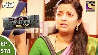 Crime Patrol Dial 100 - क्राइम पेट्रोल - Abduction Part 1 - Ep 578 -16th August, 2017