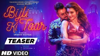Song Teaser: Bijli Ki Taar | Urvashi Rautela, Tony Kakkar | Full Song Releasing ► 16 September