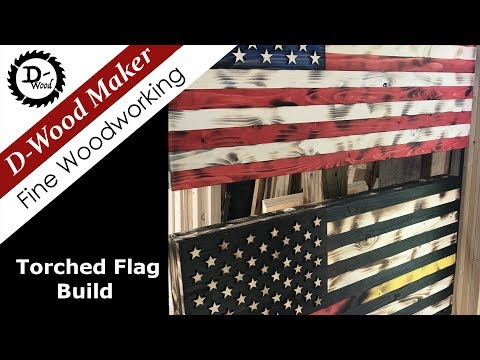 Torched American Flag Build / How to
