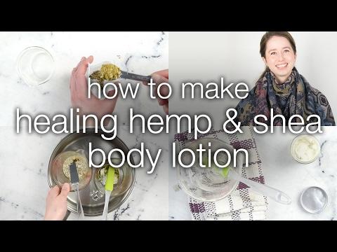 How to Make Healing Herbal Hemp and Shea Lotion
