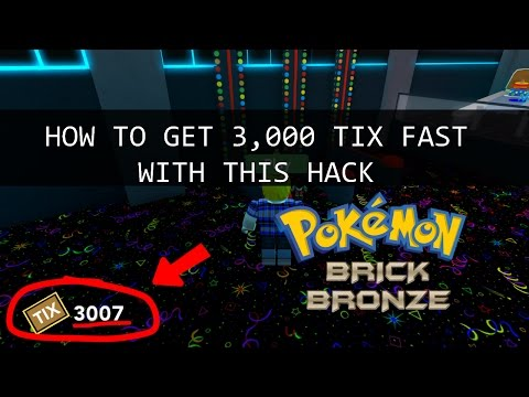 How To Get 3000 Tix Fast With This AFK Hack (Pokemon Brick Bronze)