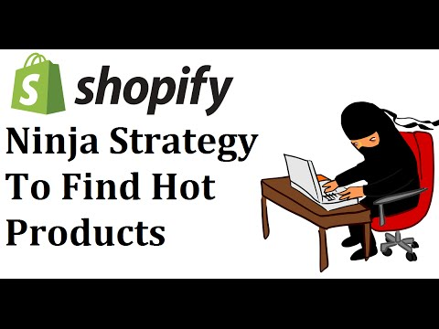 Finding Hot Selling Items and Niches on Shopify - Ninja Strategy