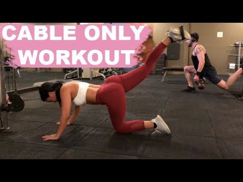 Cable Only Workout! Ft. Ashley Hann