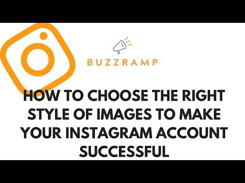 How to choose the right style of images to make your instagram account successful