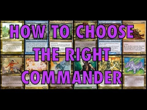 MTG - How To Choose The Right Commander - EDH Magic: The Gathering