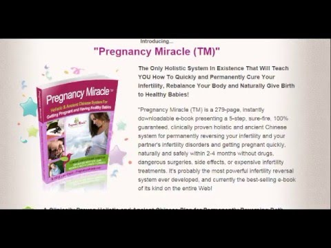 Pregnancy Miracle - Holistic & Ancient Chinese System
