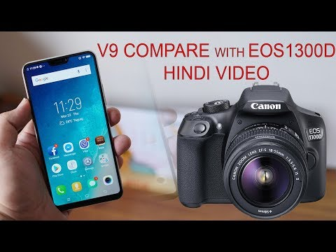 Canon 1300d vs Vivo V9 camera honestly compare for Youtuber.