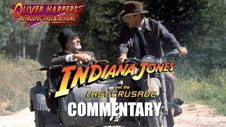 Indiana Jones and The Last Crusade Commentary (Podcast Special)